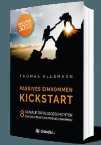 Business Wissen - Gratis Bücher - Passives Einkommen Kickstart